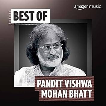 Best of Pandit Vishwa Mohan Bhatt