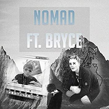 Nomad (feat. Bryce)