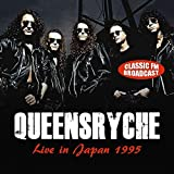 Queensryche: Live in Japan 1995-FM Broadcast (Audio CD (Live))