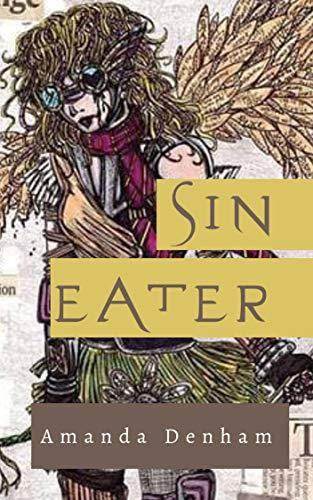 Sin Eater by [Amanda Denham]