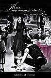 Alice: um romance através dos meus olhos (Portuguese Edition)