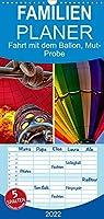 Fahrt mit dem Ballon, Mut-Probe - Familienplaner hoch (Wandkalender 2022 , 21 cm x 45 cm, hoch): Ballonfahren - das atemberaubende Abenteuer zwischen Himmel und Erde. (Monatskalender, 14 Seiten )
