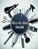 Libro De Citas: Libro de citas Para programación, peluquerías, salones de belleza y manicura.