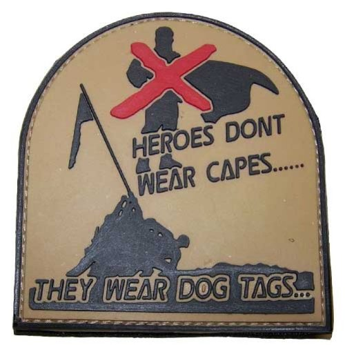 '3D Rubber Patch Heroes Don' t Wear Capes Bandera Desert