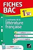 Fiches bac Mémento de la littérature française 1re: nouveau programme de Première