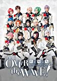B-PROJECT on STAGE 『OVER the WAVE!』 REMiX [Blu-ray]