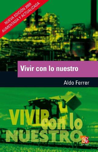 Amazon Com Vivir Con Lo Nuestro Spanish Edition Ebook Ferrer Aldo Kindle Store