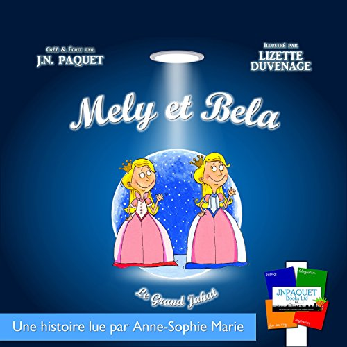 Mely et Bela: Le Grand Jahat, Volume 1 cover art