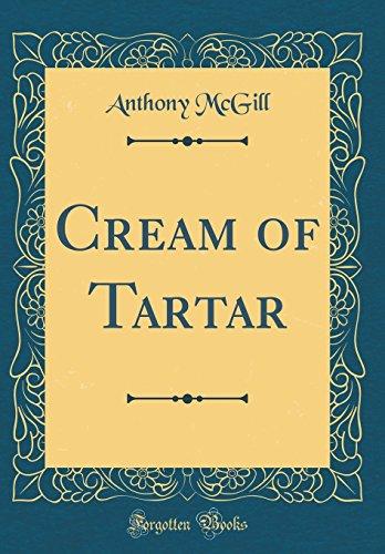 Cream of Tartar (Classic Reprint)