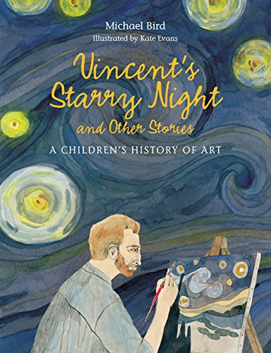 Vincent's Starry Night and Other Stories: A Children's History of Art (Hardcover)