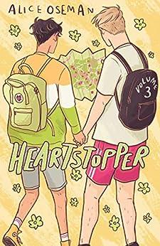 Heartstopper Volume Three by [Alice Oseman]