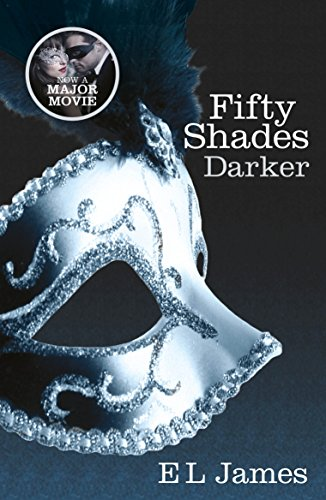 Fifty Shades Darker: The #1 Sunday Times bestseller