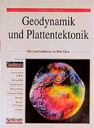 Geodynamik und Plattentektonik