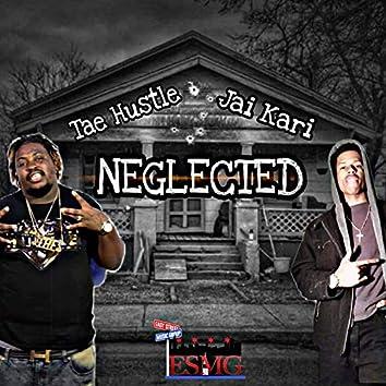 Neglected (feat. Jai Kari)