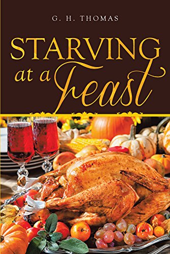 Starving at a Feast (English Edition)