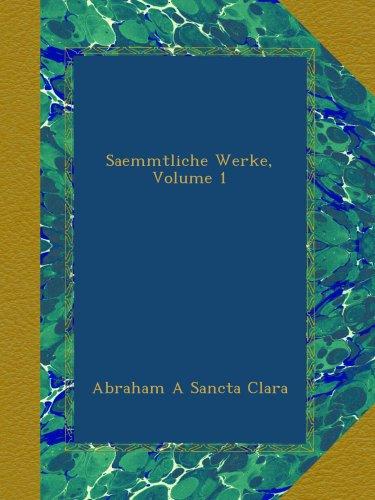 Saemmtliche Werke, Volume 1
