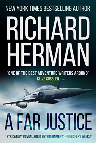 A Far Justice: 'One of the best adventure writers around' - Clive Cussler