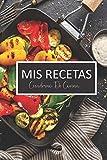 mis recetas  cuaderno de cocina: Cuaderno Recetario  con 120 hojas para anotar tus recetas favoritas  6in x 9 in (español)