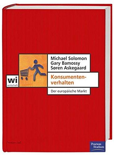 Konsumentenverhalten . Der europäische Markt (Pearson Studium - Economic BWL)