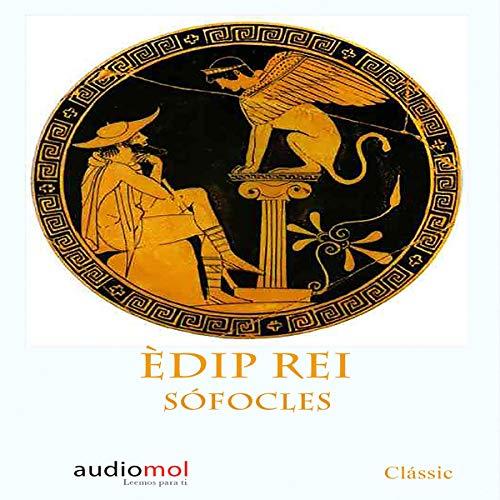 Couverture de Èdip Rei [Oedipus Rex] (Audiolibro en Catalán)