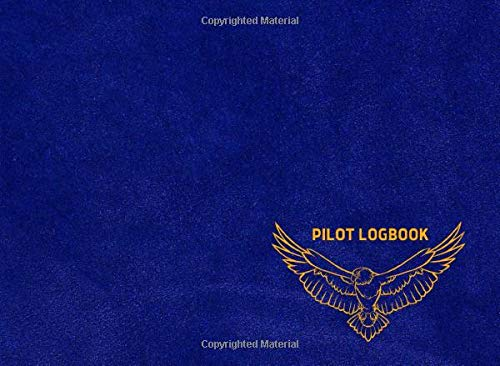 """The Drone Pilot Logbook: flight logbook, Unmanned Aircraft Systems Logbook for Drone Pilots & Operators, Cute Blue cover, 150 pages, Size 8.2"""" x 6"""""""