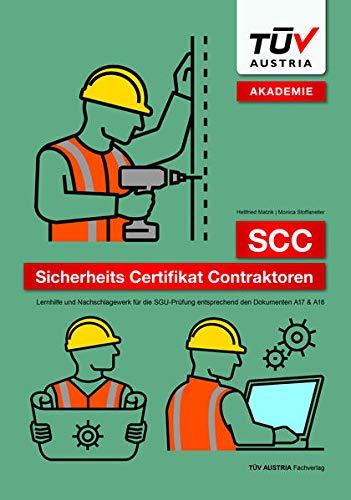 SCC – Sicherheits Certifikat Contraktoren: Lernhilfe und Nachschlagewerk für die SGU-Prüfung entsprechend den Dokumenten A17 & A18