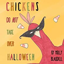 Chickens Do Not Take Over Halloween