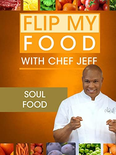 Flip My Food with Chef Jeff Soul Food with Paula Deen product image