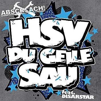 HSV Du geile Sau