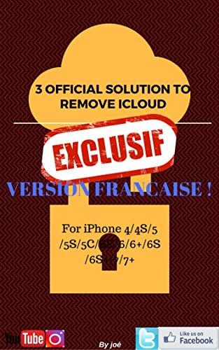 Les 3 solution pour supprimer iCloud d'un iPhone  (French Edition)