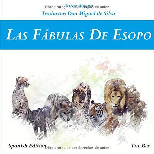 Las Fábulas de Esopo (Spanish Edition)