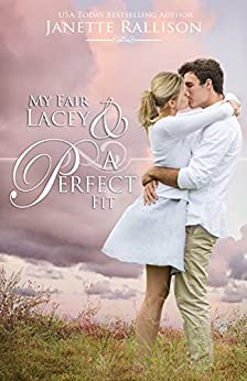 My Fair Lacey & A Perfect Fit: A modern retelling of My Fair Lady with a much hotter professor. by [Janette Rallison]