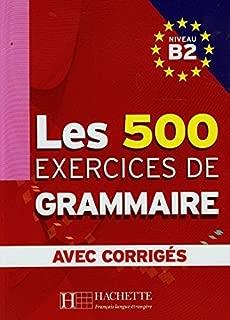 By Marie-Pierre Caquineau-Gunduz Les 500 Exercices de Grammaire, Niveau B2 (French Edition) [Paperback]