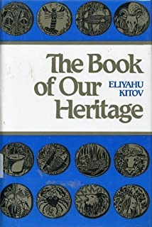 The Book our Our Heritage the Jewish Year and Its Days of Significance (Volume III)