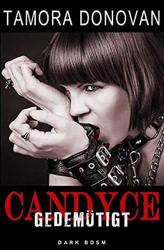 Candyce - Gedemütigt