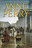Image of Blind Justice: A William Monk Novel