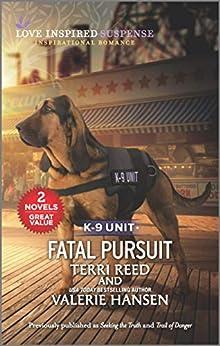 Fatal Pursuit by [Terri Reed, Valerie Hansen]