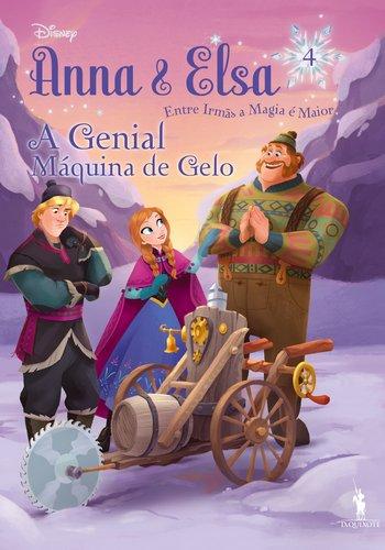 Anna & Elsa 4. A Genial Máquina De Gelo. Frozen Juvenil 4