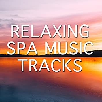 14 Relaxing Spa Music Tracks