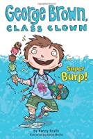 Super Burp! #1 (George Brown, Class Clown) by Nancy Krulik(2010-07-08)