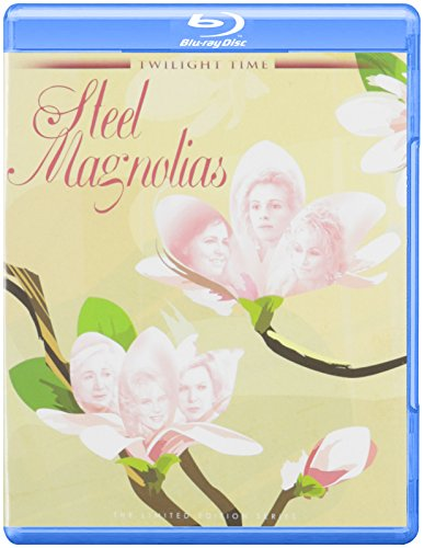 Twilight Time Steel Magnolias Blu-ray edition (1989)
