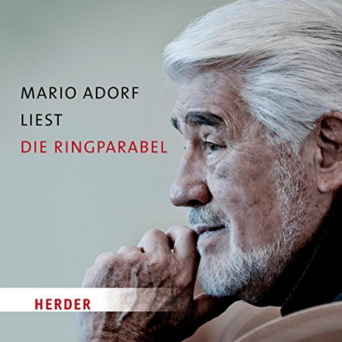 Mario Adorf liest die Ringparabel                   By:                                                                                                                                 Gotthold Ephraim Lessing                               Narrated by:                                                                                                                                 Mario Adorf,                                                                                        Peter Fricke,                                                                                        Barbara Stoll,                   and others                 Length: 43 mins     Not rated yet     Overall 0.0