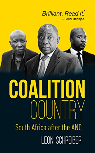 Coalition Country: South Africa after the ANC (English Edition)