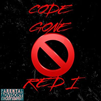 Code Gone Red I (feat. Code Red & G33Adam$)