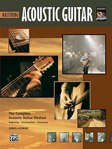 Mastering Acoustic Guitar (Complete Acoustic...