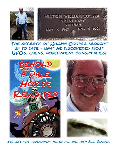 """Behold a Pale Horse – Revisited: The secrets of William Cooper and His book: """"Behold a Pale Horse"""" (Blue Planet Project Book 13) (English Edition)"""