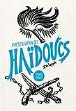 Presentation des Haïdoucs - Récits de bandits