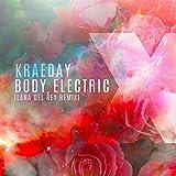 Body Electric (Lana Del Rey Remix) - Single