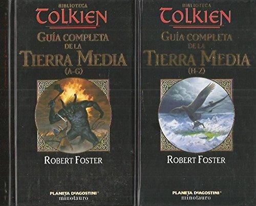 Biblioteca Tolkien: Guia completa de la Tierra Media (A-G)
