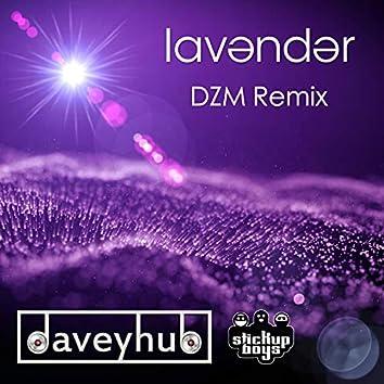 Lavender (DZM Remix)